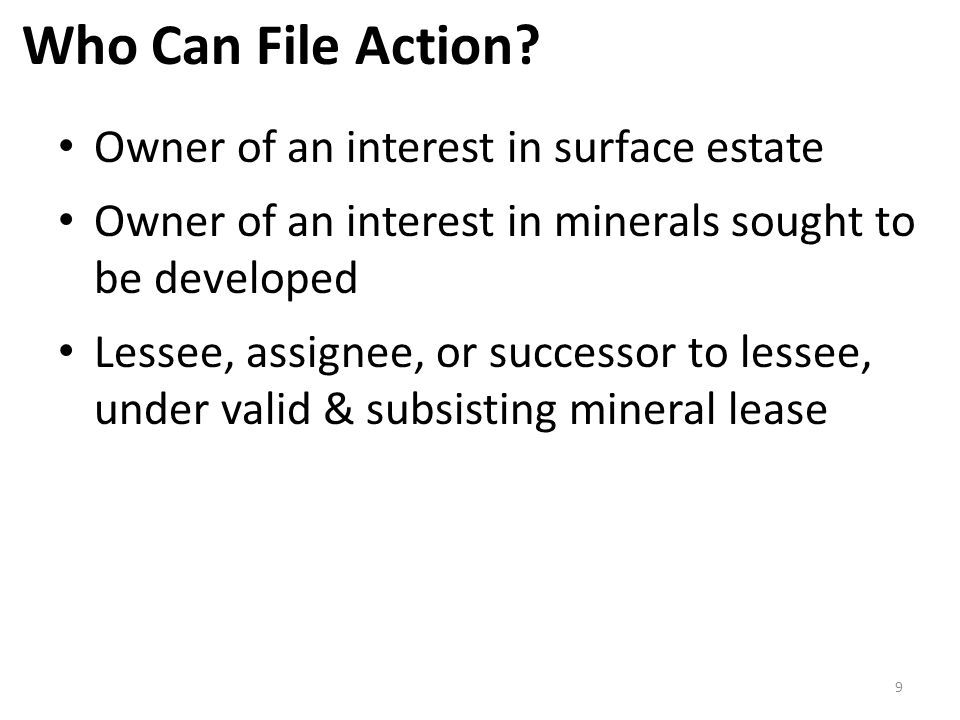 Who Can File Action Owner of an interest in surface estate
