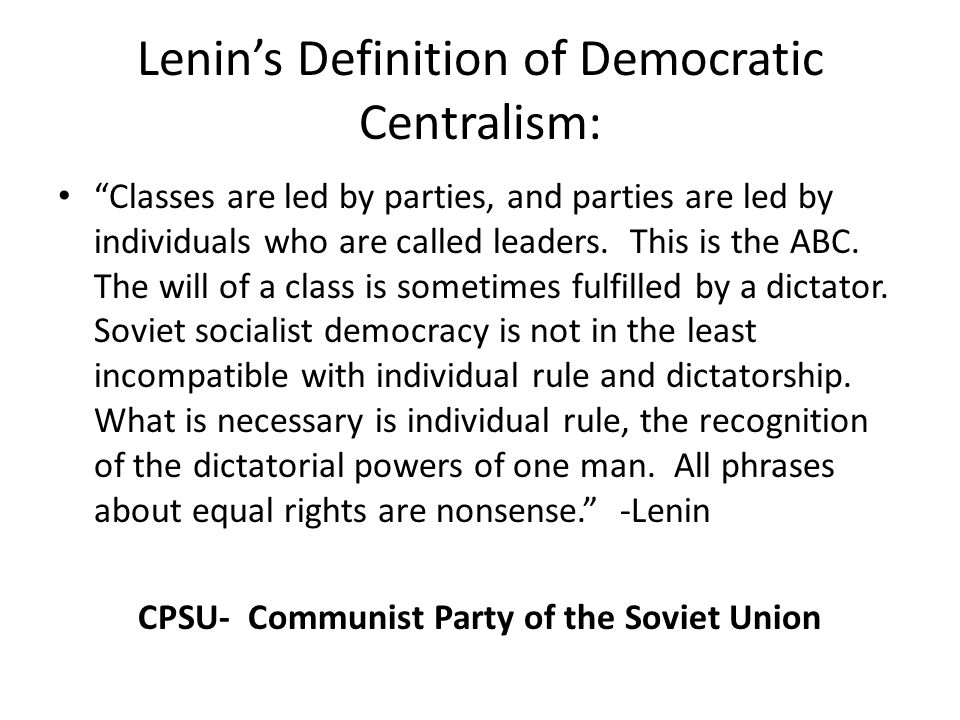Lenin's Definition of Democratic Centralism: