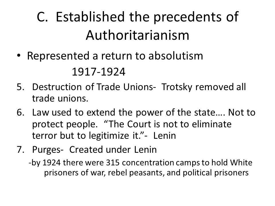 C. Established the precedents of Authoritarianism