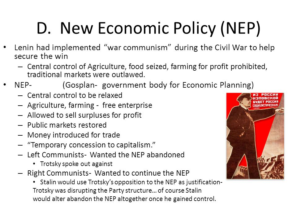 D. New Economic Policy (NEP)