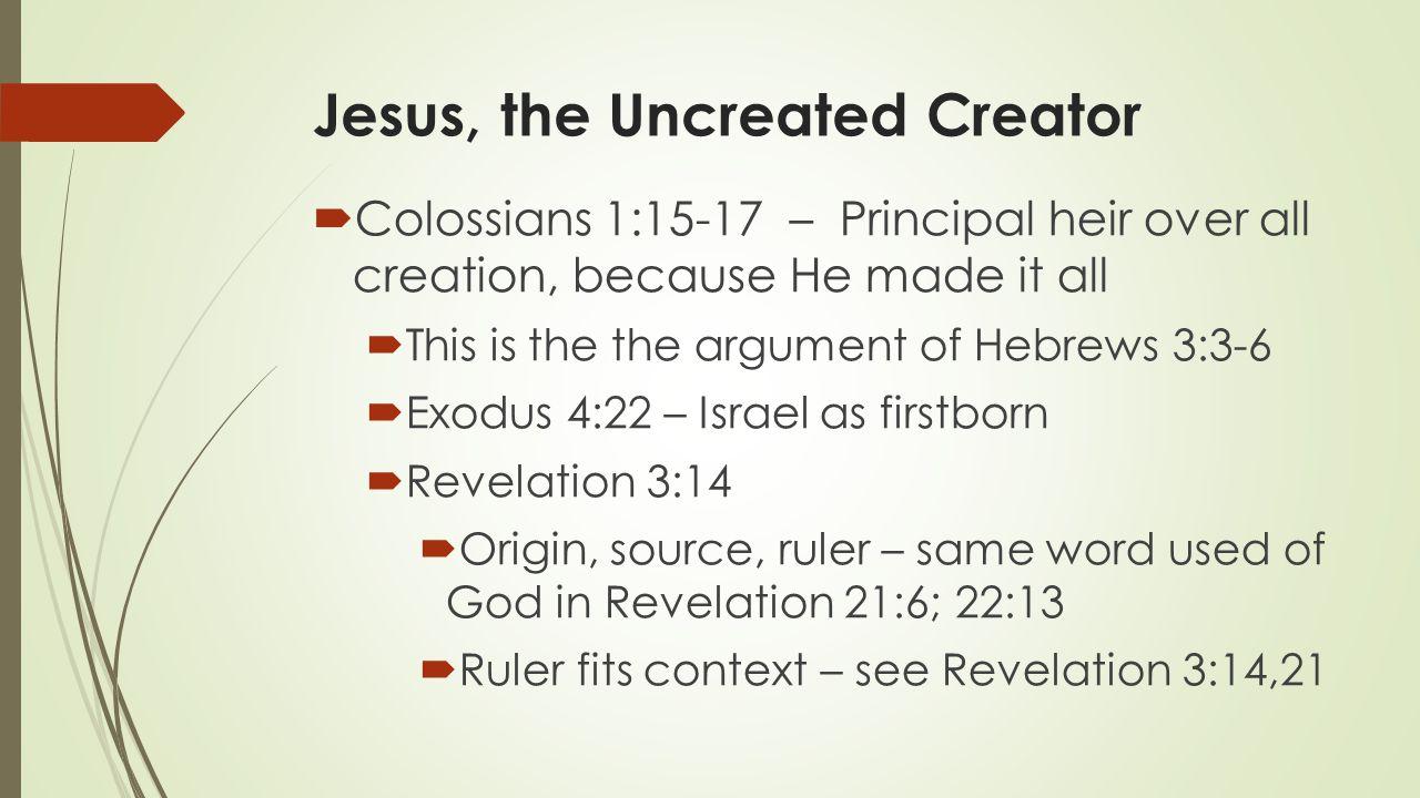 Jesus, the Uncreated Creator