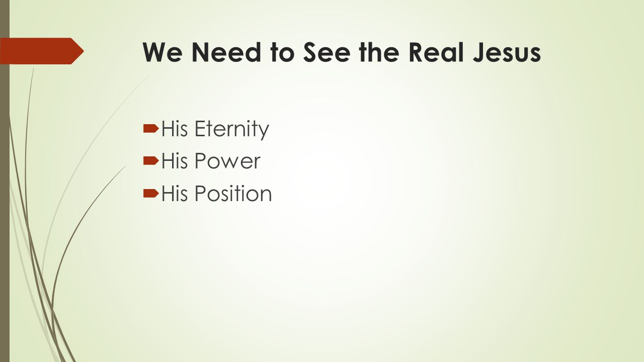 We Need to See the Real Jesus