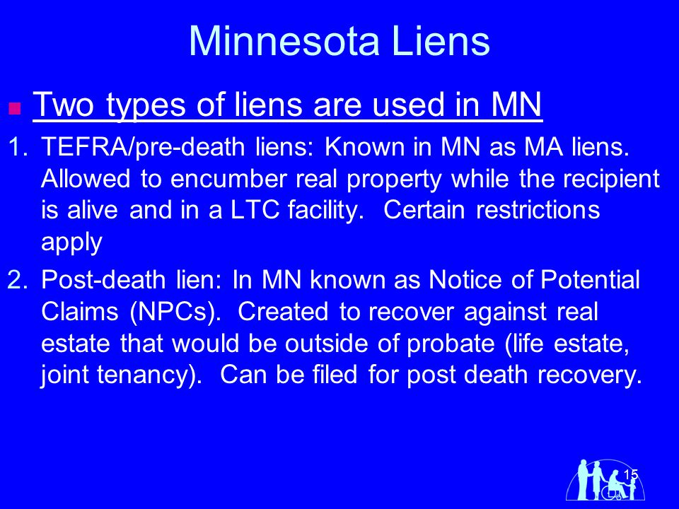 Minnesota Liens Two types of liens are used in MN