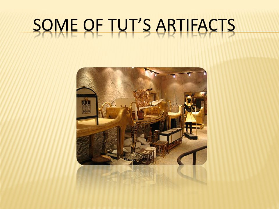 some of tut's artifacts