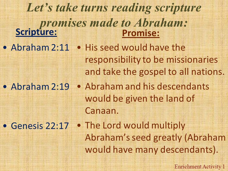 Let's take turns reading scripture promises made to Abraham:
