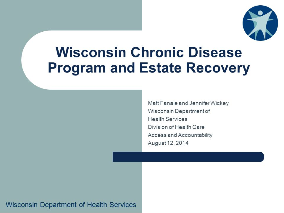 Wisconsin Chronic Disease Program and Estate Recovery