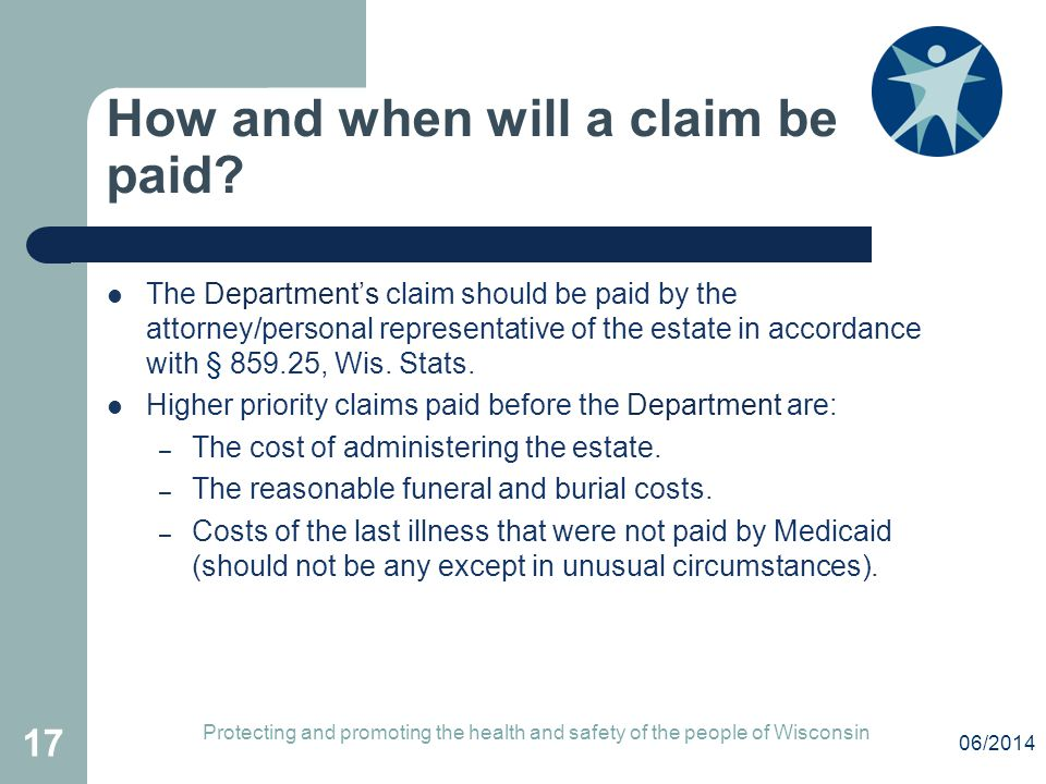How and when will a claim be paid