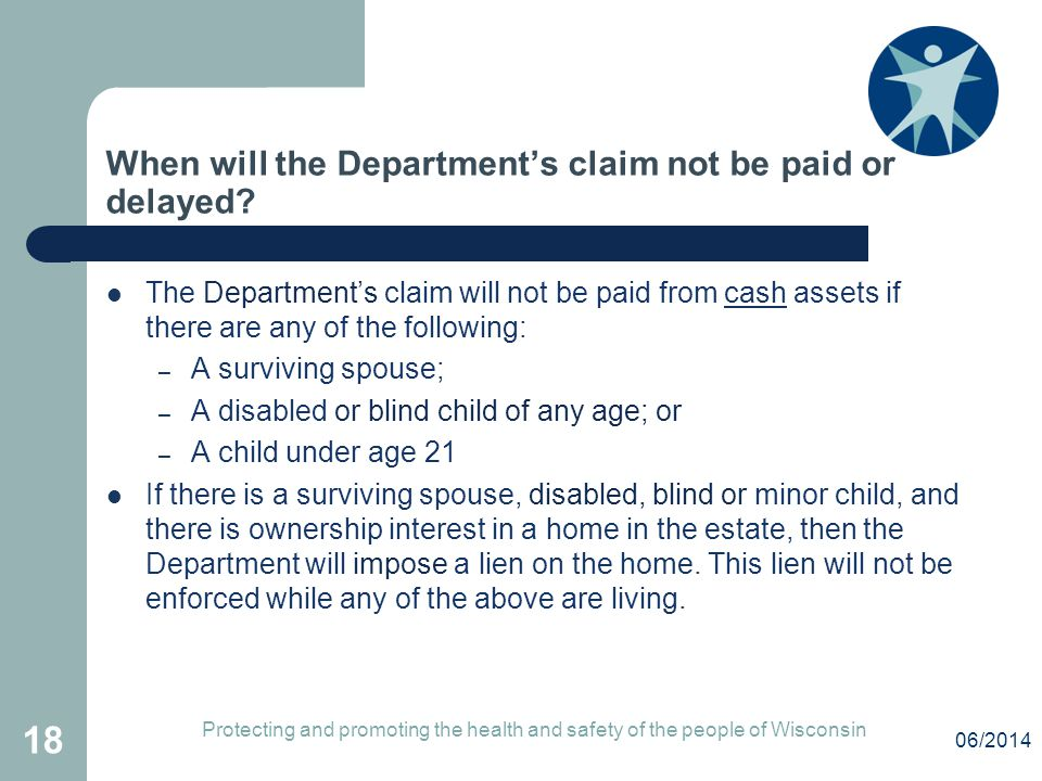 When will the Department's claim not be paid or delayed