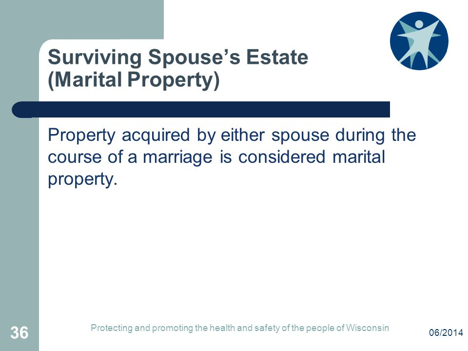 Surviving Spouse's Estate (Marital Property)