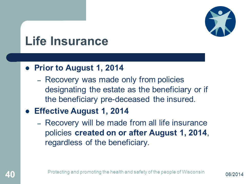 Life Insurance Prior to August 1, 2014