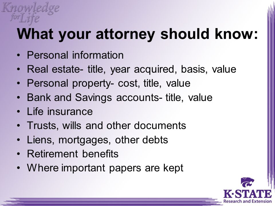 What your attorney should know: