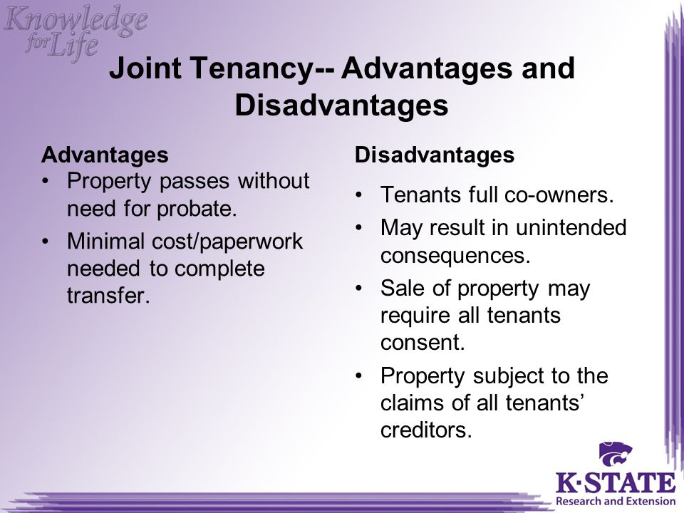 Joint Tenancy-- Advantages and Disadvantages