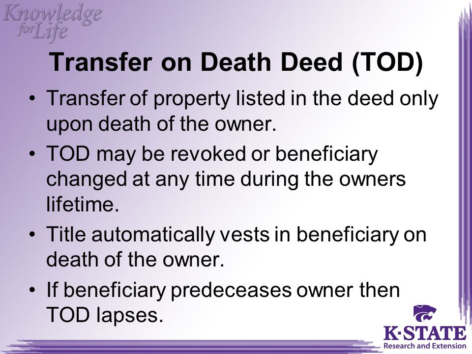 Transfer on Death Deed (TOD)