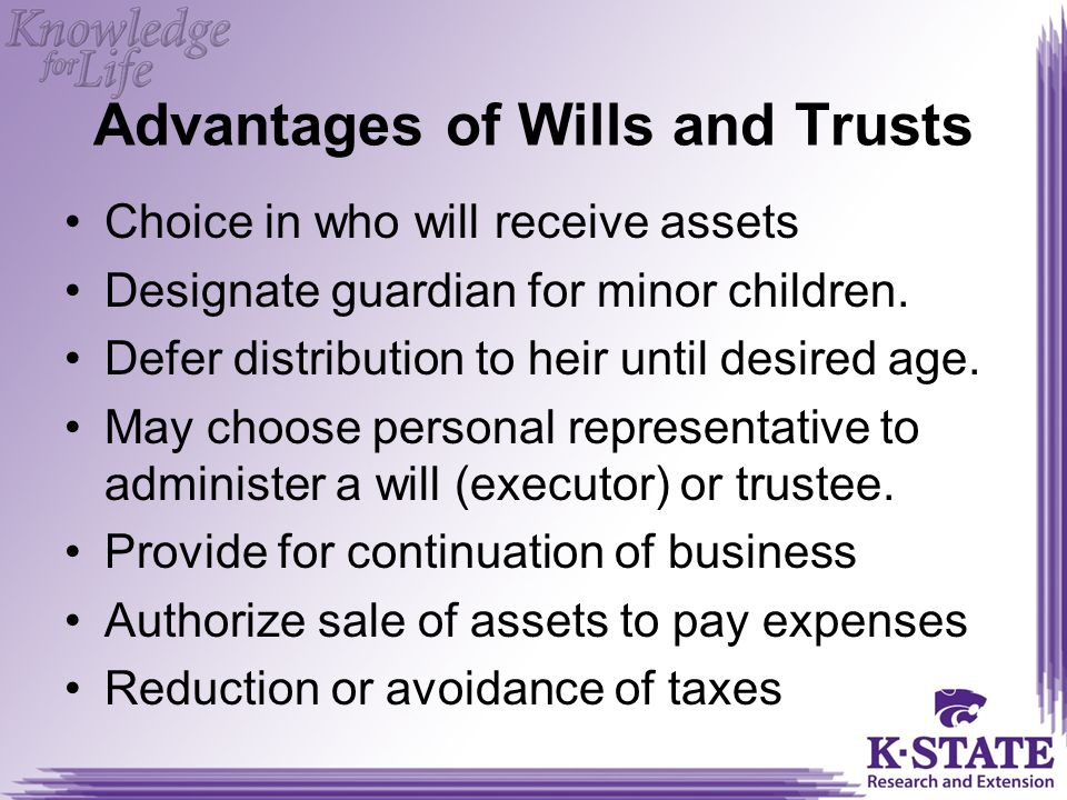Advantages of Wills and Trusts