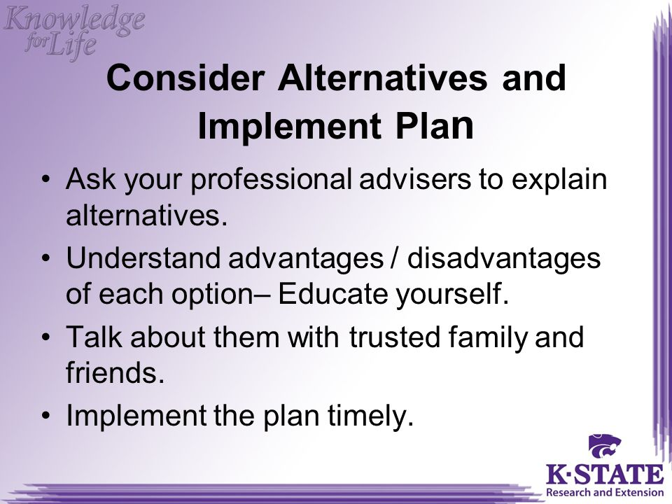 Consider Alternatives and Implement Plan