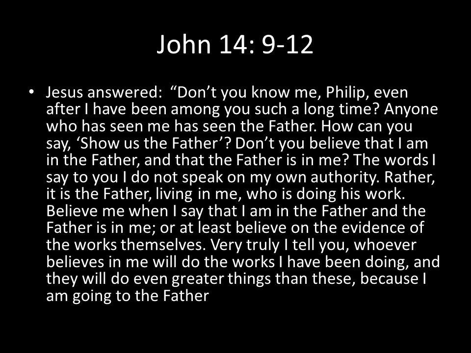 John 14: 9-12