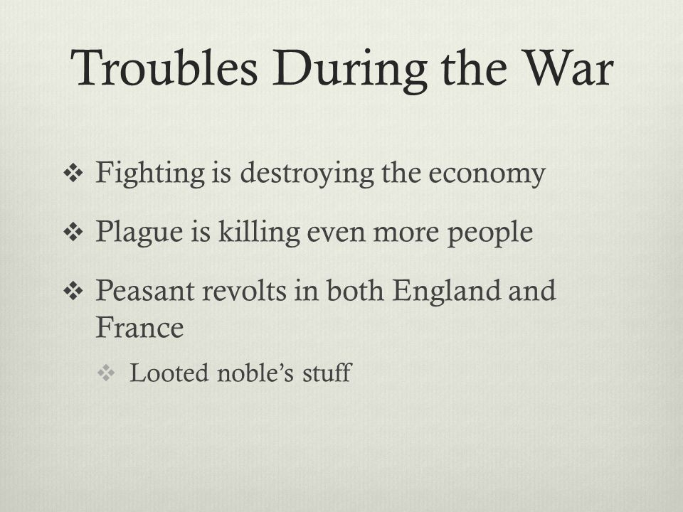 Troubles During the War
