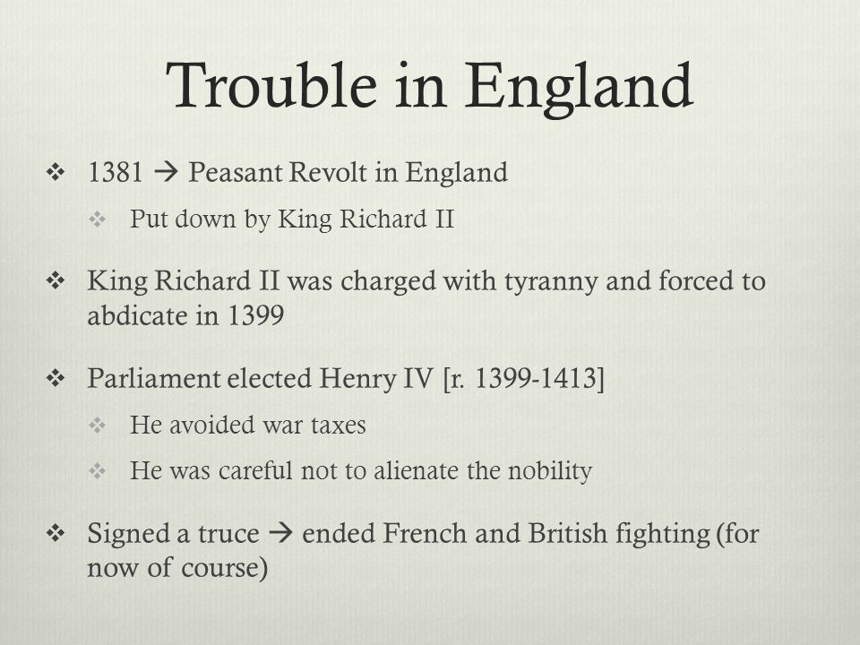Trouble in England 1381  Peasant Revolt in England