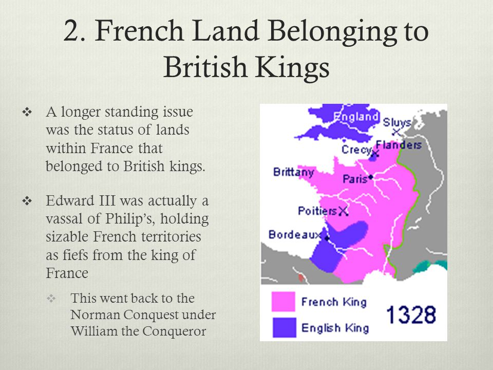 2. French Land Belonging to British Kings