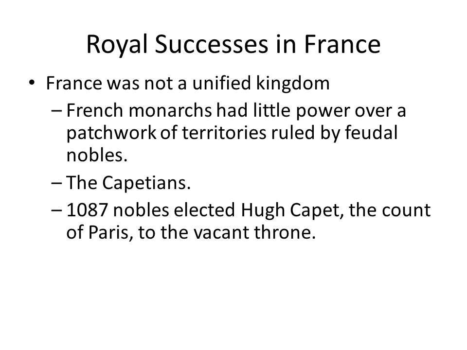 Royal Successes in France