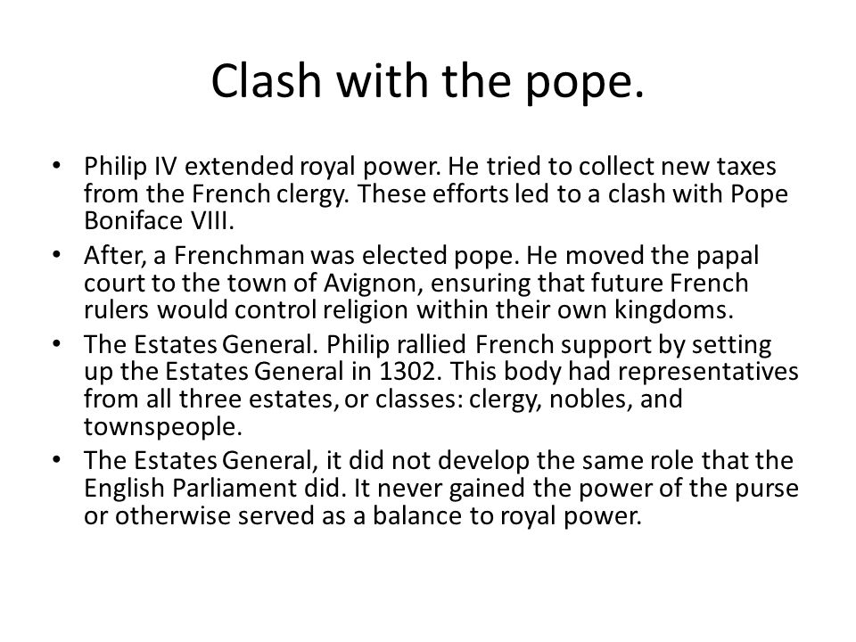 Clash with the pope.