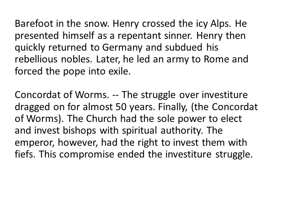 Barefoot in the snow. Henry crossed the icy Alps