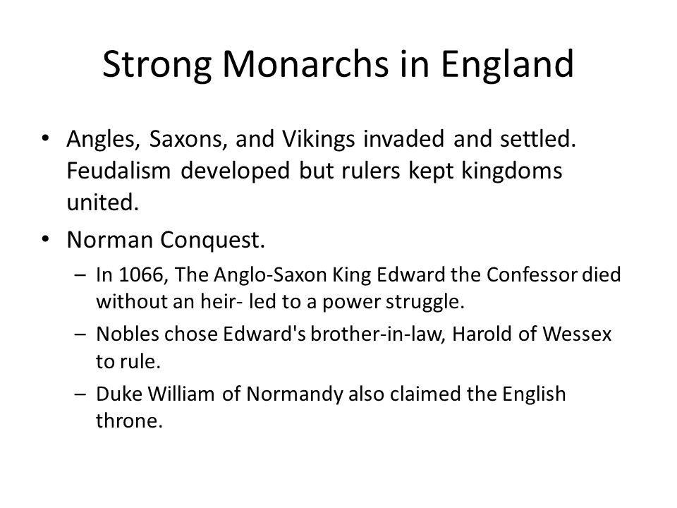 Strong Monarchs in England