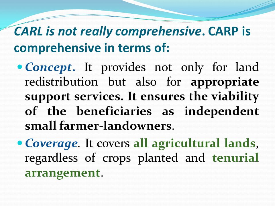 CARL is not really comprehensive. CARP is comprehensive in terms of: