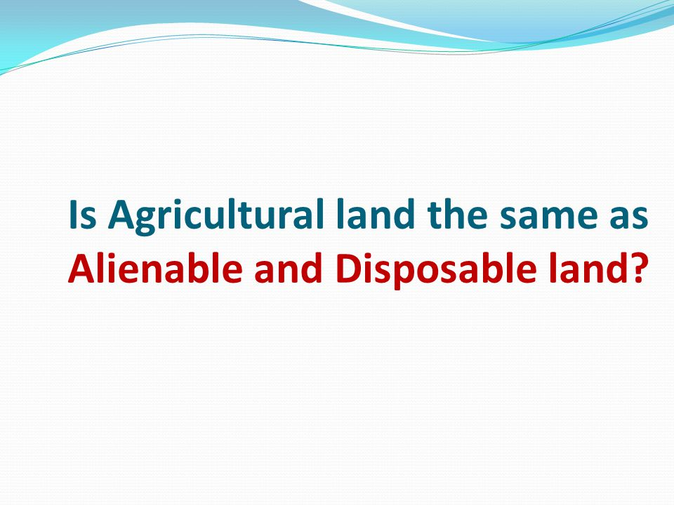 Is Agricultural land the same as Alienable and Disposable land