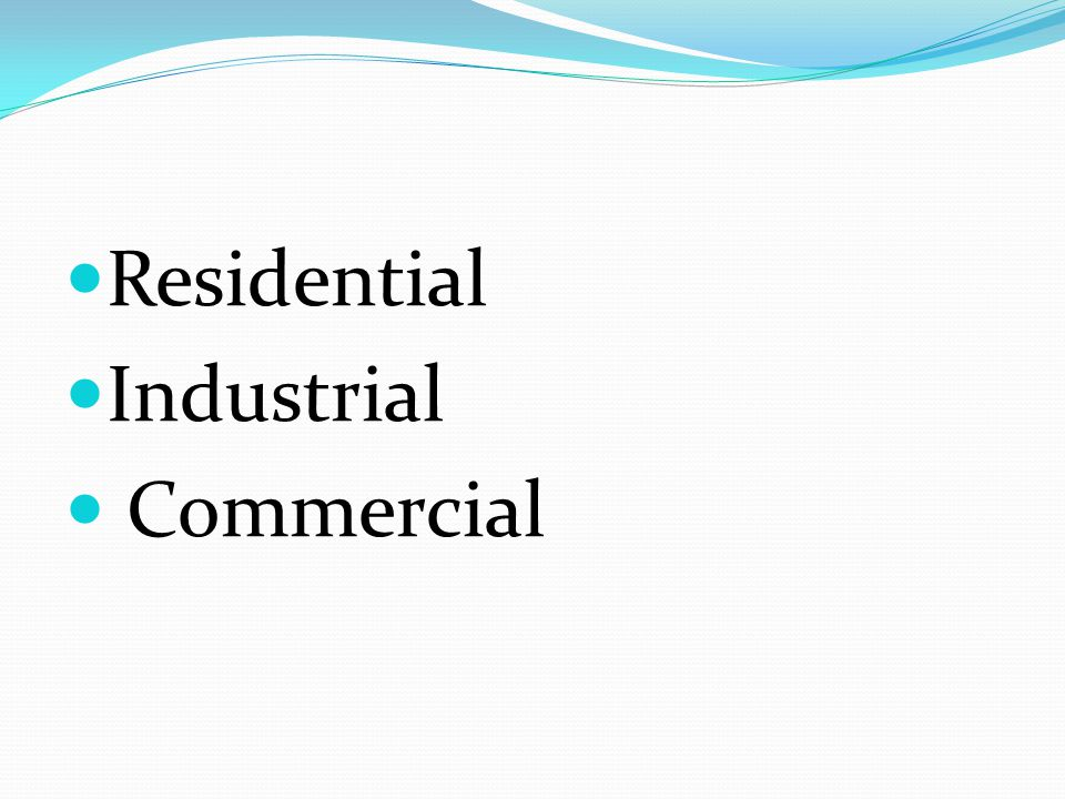 Residential Industrial Commercial