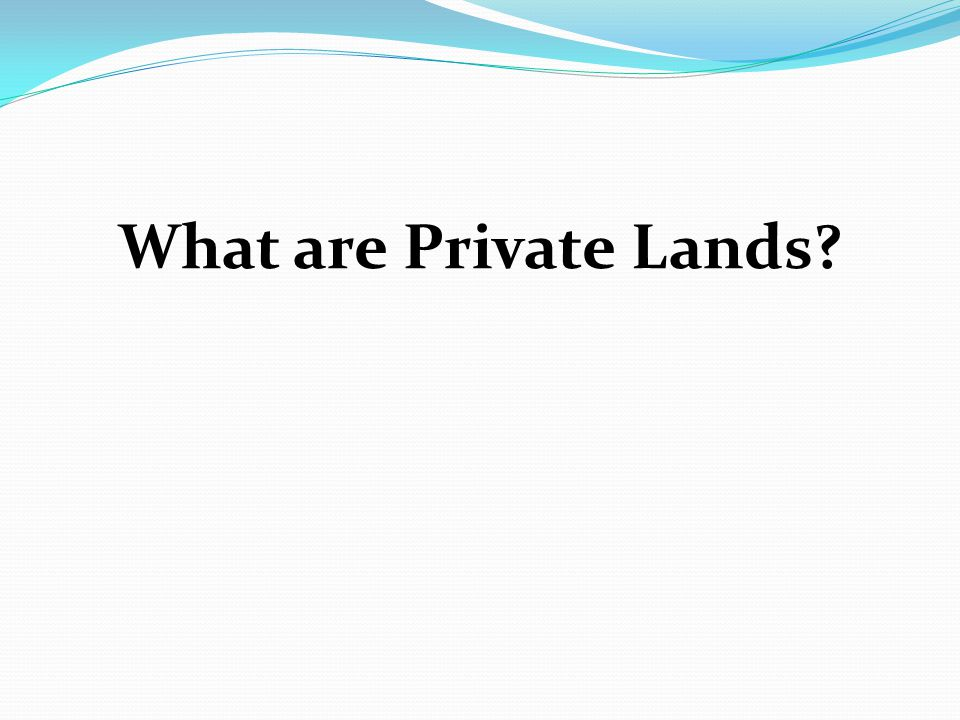 What are Private Lands