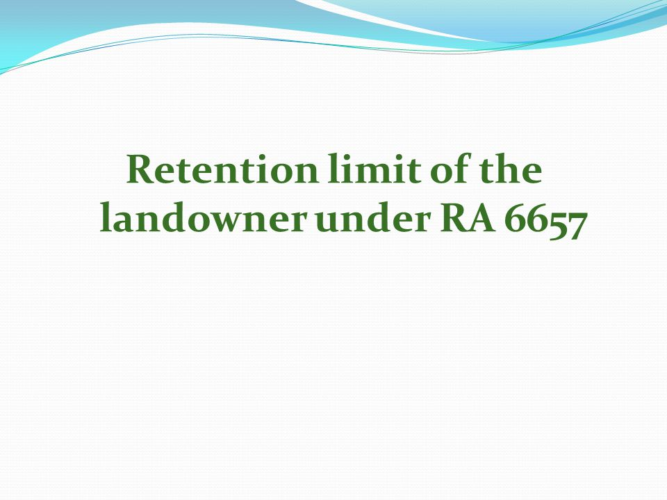 Retention limit of the landowner under RA 6657