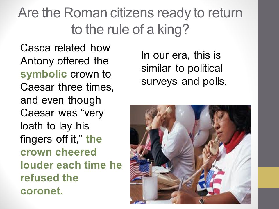 Are the Roman citizens ready to return to the rule of a king