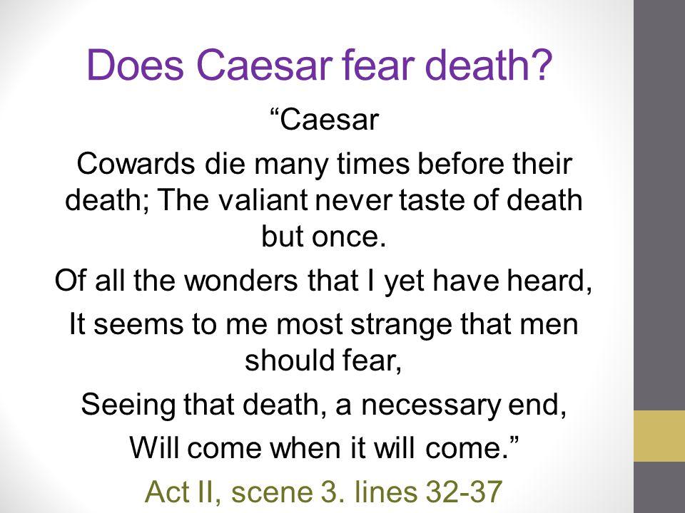 Does Caesar fear death