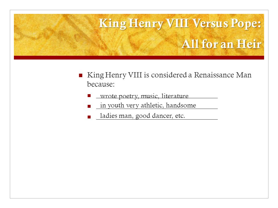King Henry VIII Versus Pope: All for an Heir