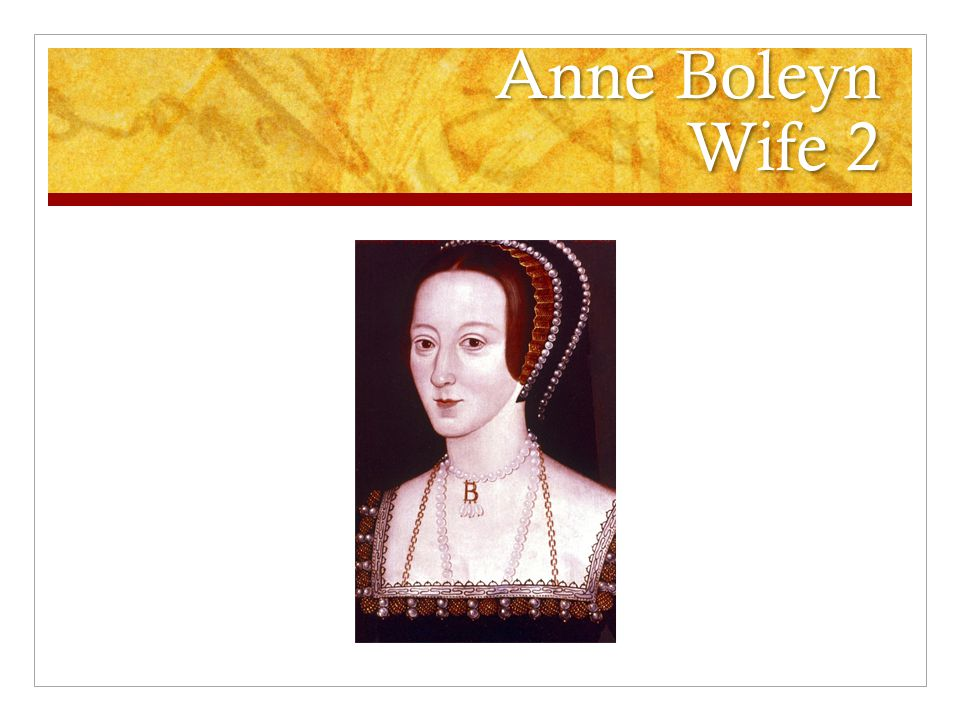 Anne Boleyn Wife 2
