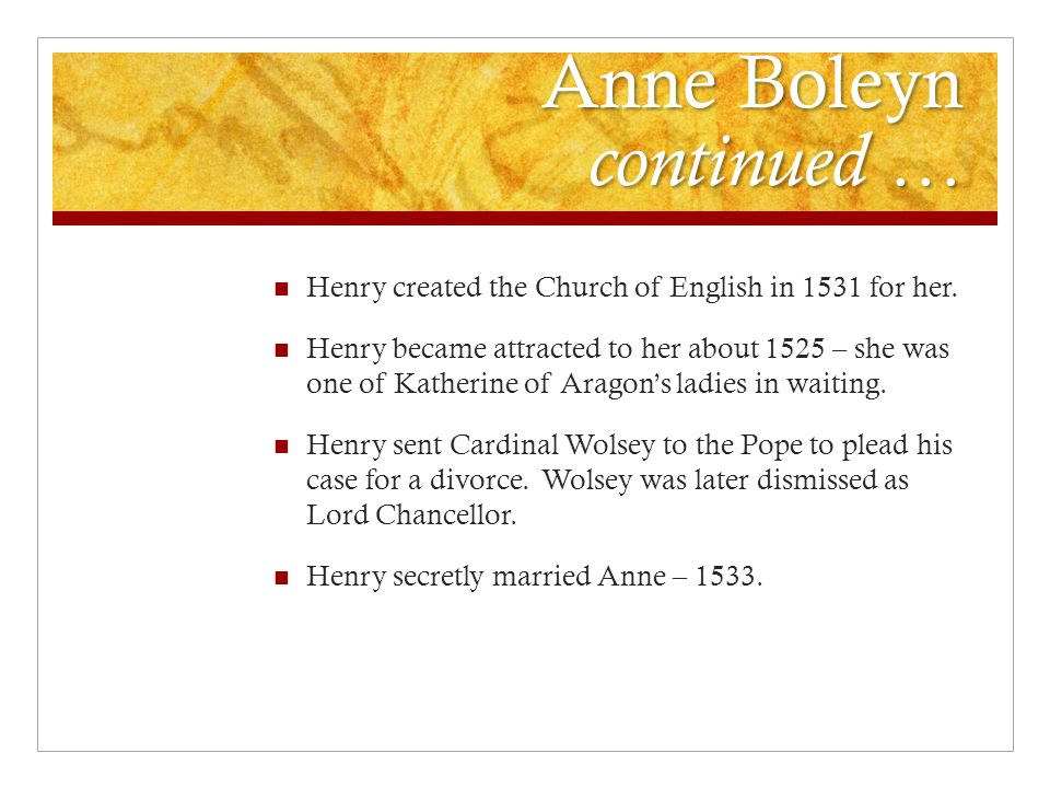 Anne Boleyn continued …