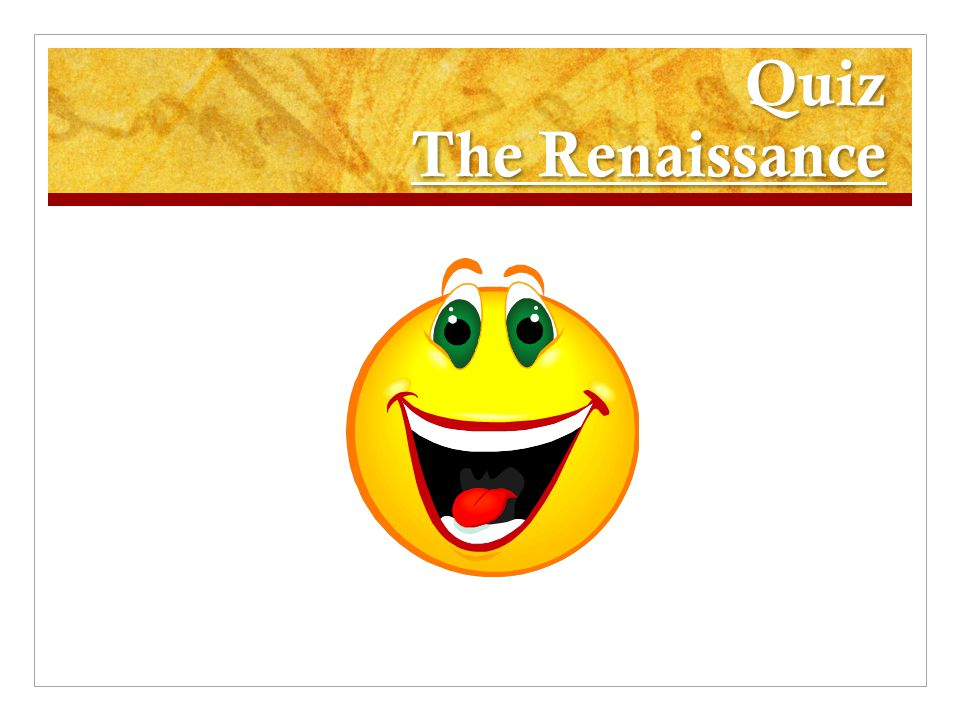 Quiz The Renaissance