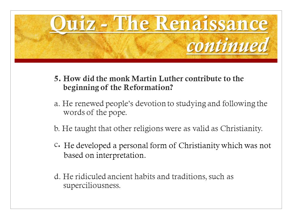 Quiz - The Renaissance continued