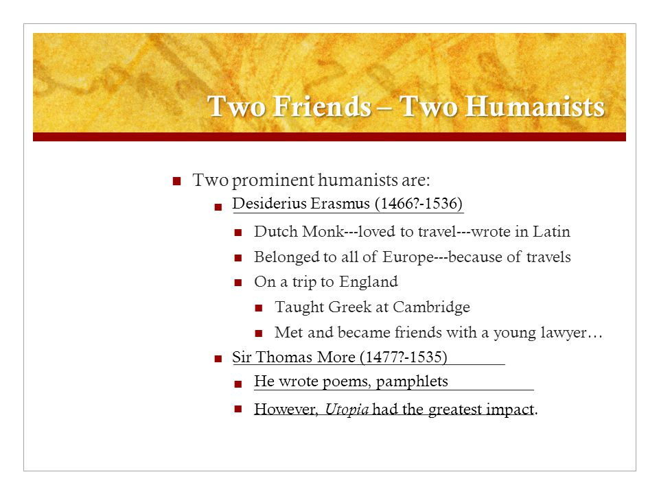 Two Friends – Two Humanists
