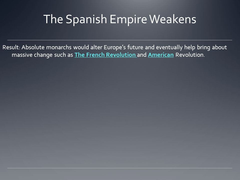 The Spanish Empire Weakens