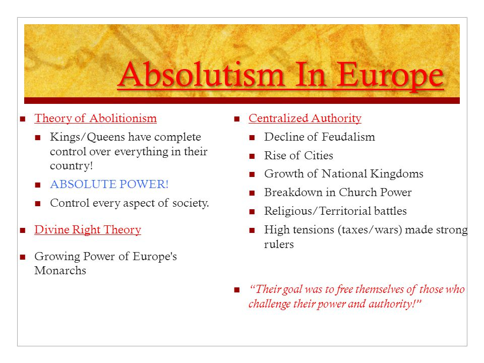 Absolutism In Europe Theory of Abolitionism
