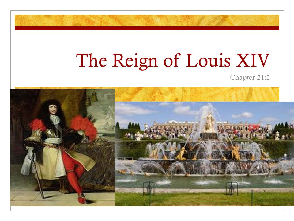 The Reign of Louis XIV Chapter 21:2