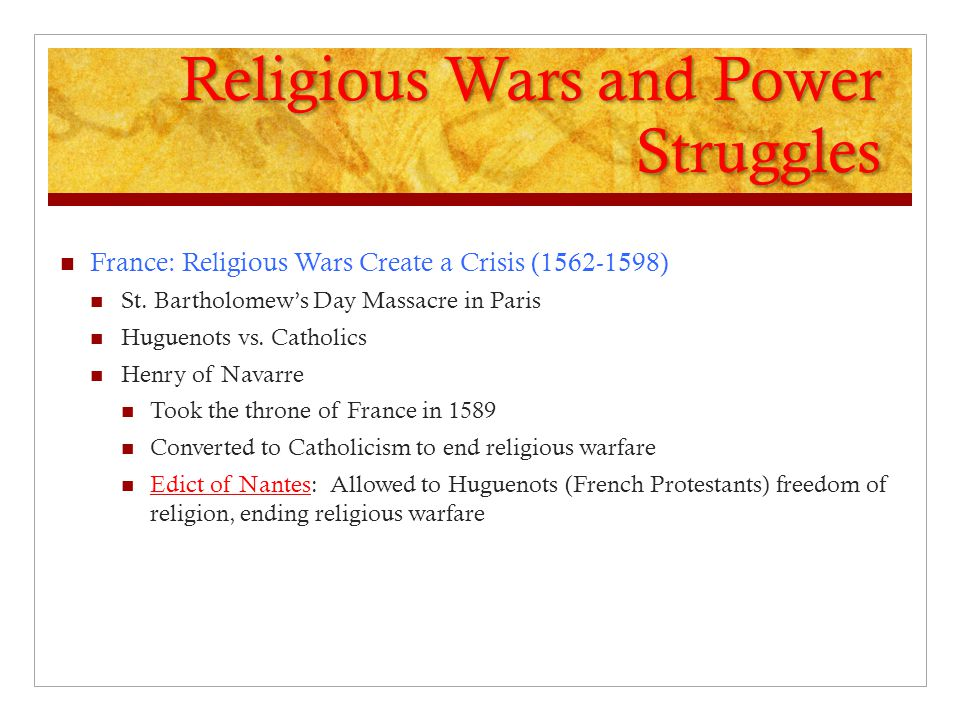 Religious Wars and Power Struggles
