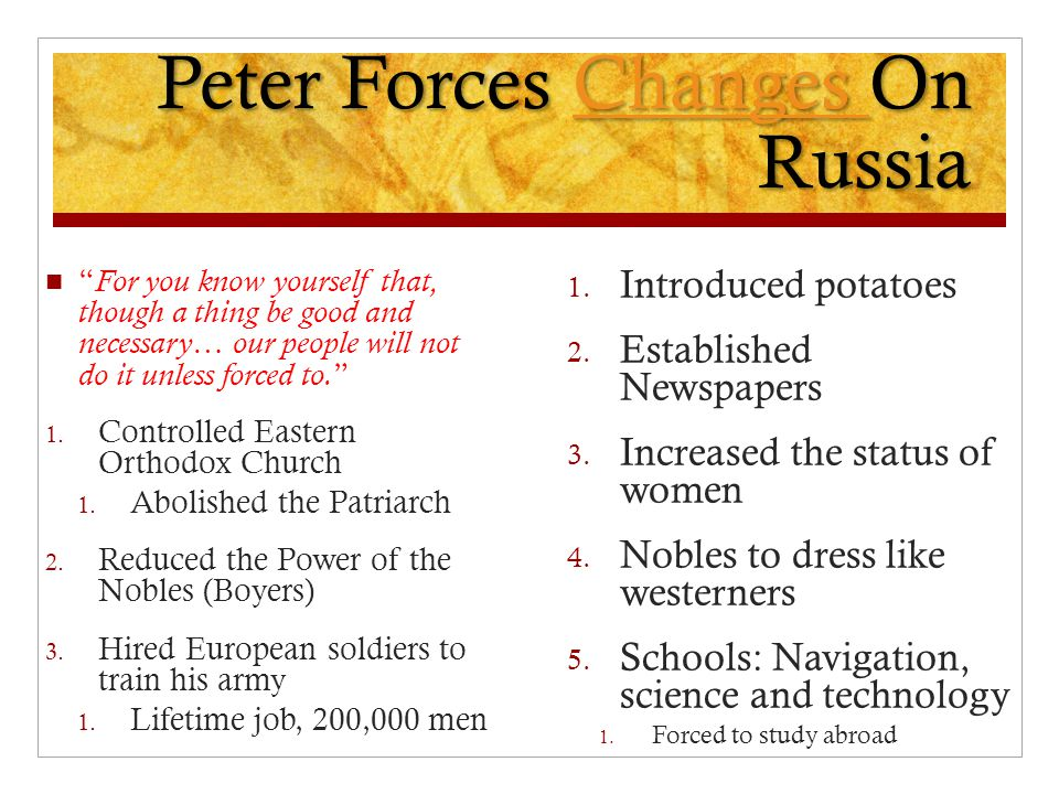Peter Forces Changes On Russia
