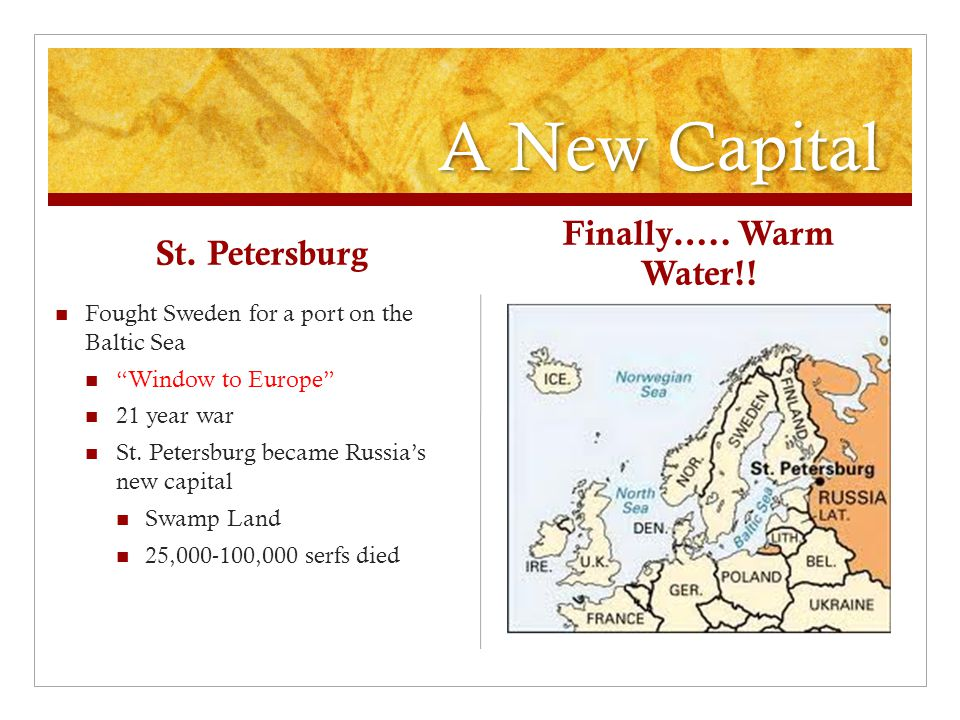 A New Capital Finally….. Warm Water!! St. Petersburg