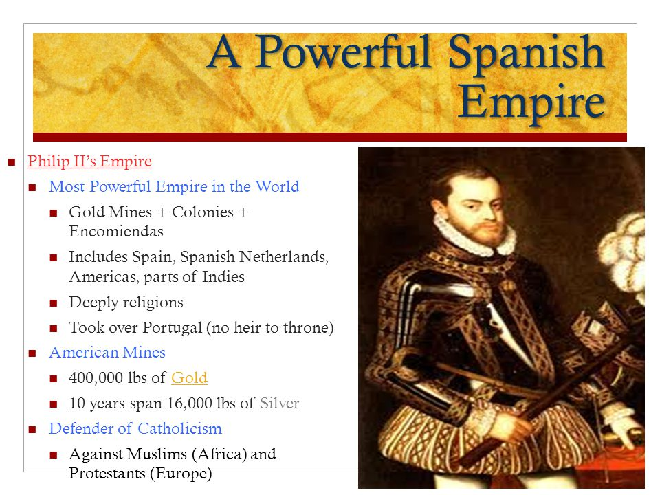 A Powerful Spanish Empire