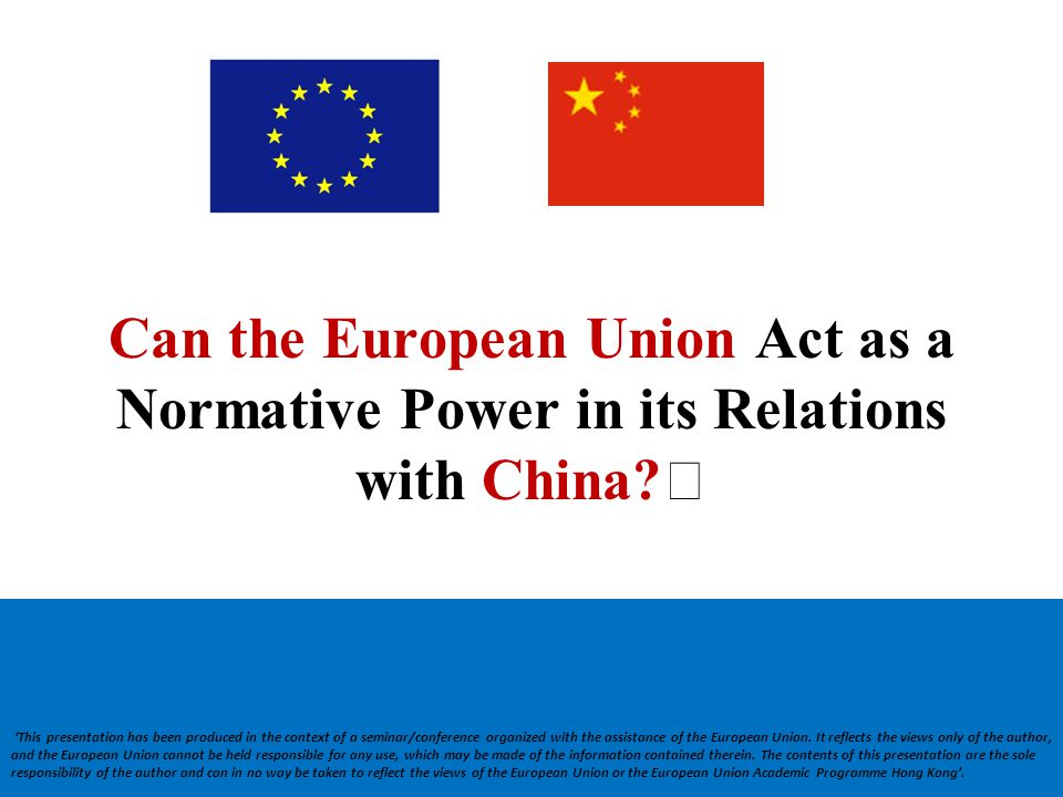 Can the European Union Act as a Normative Power in its Relations with China