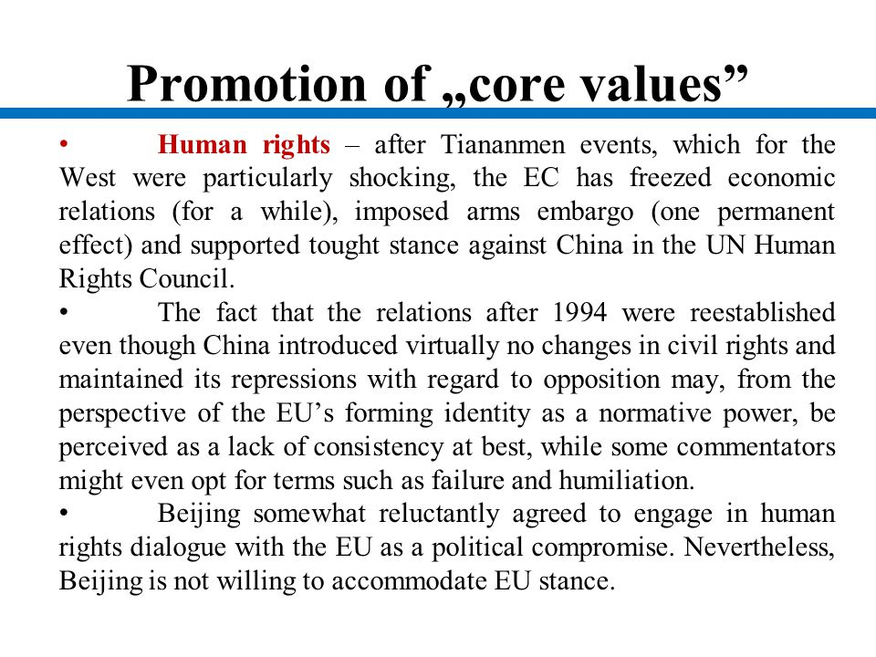 "Promotion of ""core values"