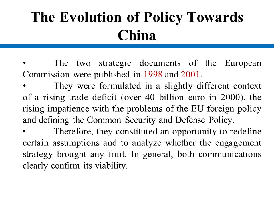 The Evolution of Policy Towards China